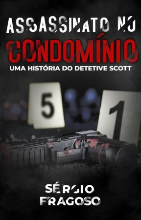 Assassinato no condomínio by sergiosoaresfragoso