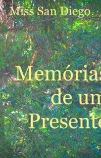 Memórias de um Presente  |||   Romance Lésbico cover