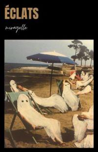 Éclats [recueil abandonné] cover