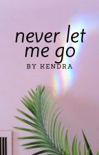 Never let me go by kennyoop
