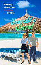 Emerald's Secret by IrisChacon2
