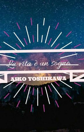 la vita è un sogno ~tpn,mha~ by bakugou_girl04