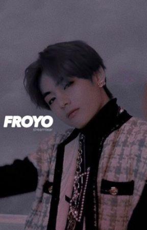 froyo - tk. by STREAMTEAR
