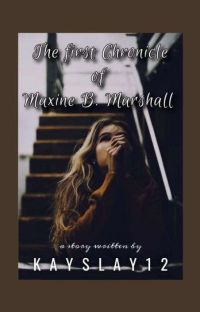 The 1st Chronicle Of Maxine B. Marshall. cover
