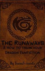 The Runaways (Finished) by TwinFriendz