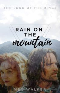 Rain on the Mountain | Aragorn | The Lord of the Rings cover