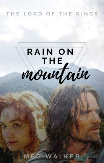 Rain on the Mountain | Aragorn | The Lord of the Rings