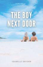 The Boy Next Door by isabellehopeee