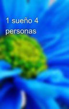 1 sueño 4 personas by FrasesRway123