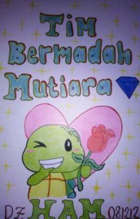 Tim Bermadah Mutiara💎✨ by HalimaAbdulMuis