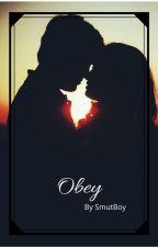 Obey by thesmutboy