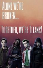 Titans Fanfics by H4TUY1997