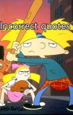 Incorrect Quotes | Hey Arnold! by HeyArnoldFangirl215