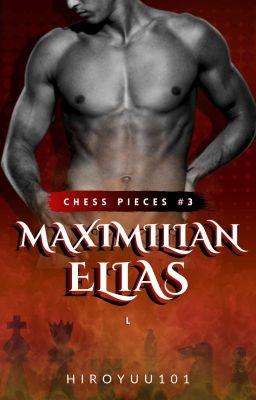 Chess Pieces #3: Maximilian Elias