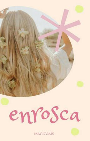 Enrosca by magicams