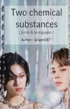 Two chemical substances 🧬 Jimin&Jeongyeon (eng version) by GingerU97