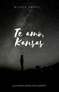 Te amo, Kansas [Terminada] cover