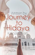 Journey to Hidaya by kainatazharr