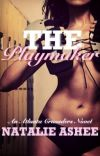 The Playmaker (Book One in the Atlanta Crusaders Series) [COMPLETED] cover