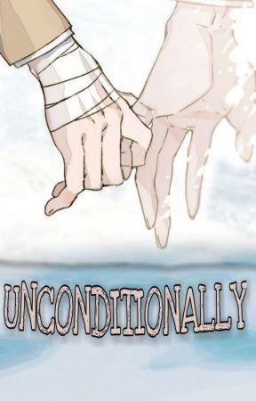 Unconditionally ✔ (PRE-ORDER) by AlyaSukmaDewi