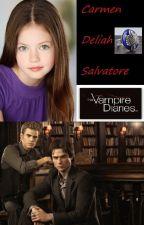 Carmen Salvatore: TVD Fanfic by BiancaEvans2