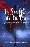 Le Souffle de La Vie : La Gardienne les Landes Gelées cover