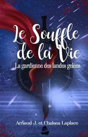 Le Souffle de La Vie : La Gardienne les Landes Gelées by Saga_Utopiaverse