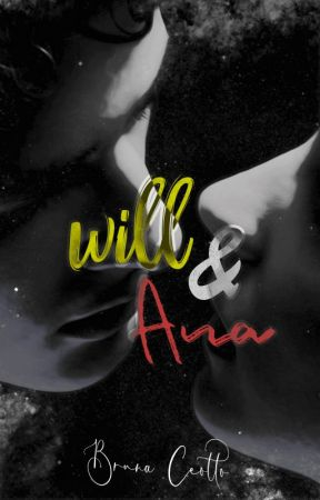 will & ana by BrunaCeotto
