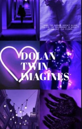 Dolan twin imagines 💜🤍🖤 by Taleeya_reads