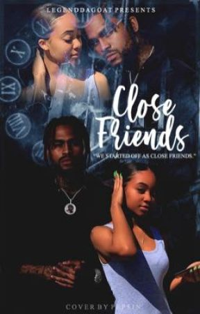 Close Friends  by LegendDaGoat