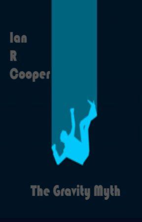 The Gravity Myth by IanRCooper