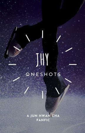 JHY Oneshots: A Jun Hwan Cha Fanfic by Analiek