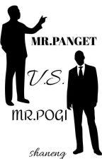 MR.PANGET V.S. MR.POGI by ismeshaneng