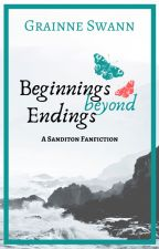 Beginnings Beyond Endings (A Sanditon Fanfiction) by GrainneSwann