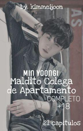 •Maldito Colega de Quarto• +18 [COMPLETO] by kimmeijoon