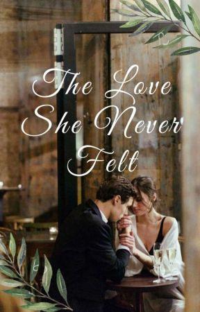 The Love She Never Felt by MissScintilla
