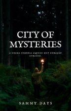 City Of Mysteries by SammyDays566