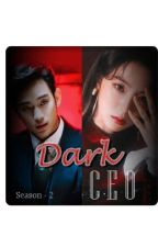 DARK CEO SEASON - 2 (COMPLETED) by real-D