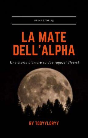 LA MATE DELL' ALPHA by loryytodyy