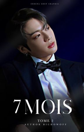 7MOIS |J.Jungkook| TOME 2 by BichowOff