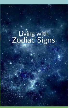 Living with Zodiac sign by LonerArtist