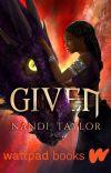 Given (Wattpad Books Edition) cover