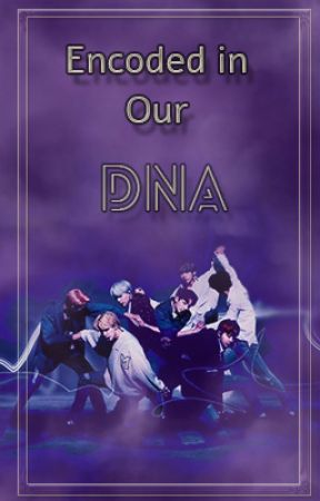 Encoded in our DNA (A BTS Reverse Harem x OC story) by Writing-Pixie