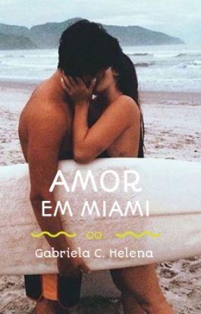 Amor em Miami  by GabrielaCalixto6