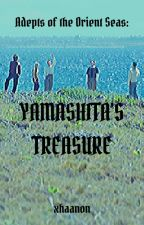 Adepts of the Orient Seas: Yamashita's Treasure by xhaanon