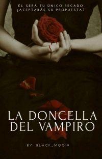 La Doncella del Vampiro © [Wattys 2020][EDITANDO] cover