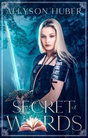 Secret of Words - Prologue by AllysonHuber3