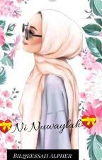 Ni Nuwaylah A Hausa Love Story by beealpher