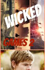 WICKED games 2 (Newt x female reader) [COMPLETED] by hollybell51