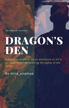 Dragon's Den🐉(DDen) by mira_anamae
